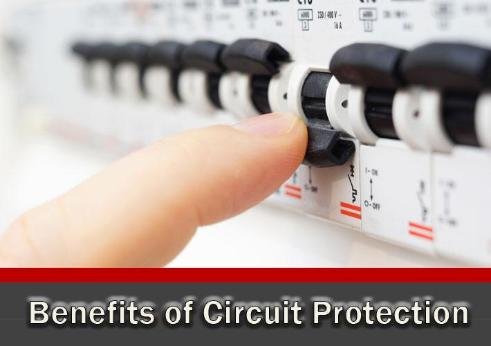 Benefits of Circuit Protection